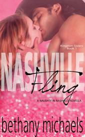 Nashville Fling: Kingston Sisters Novella #1