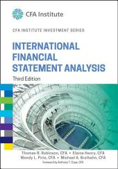 International Financial Statement Analysis: Edition 3
