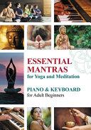 Essential Mantras for Yoga and Meditation