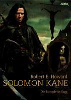 SOLOMON KANE   DIE KOMPLETTE SAGA PDF
