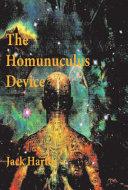 The Homunculus Device