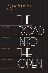 The Road into the Open