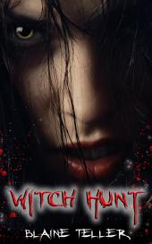 Witch Hunt : Paranormal Erotica Sex: (Adults Only Erotica)