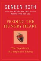 Feeding the Hungry Heart PDF