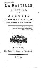 La Bastille dévoilée: livr.] Copie exacte d'un manuscrit trouvé á la Bastille