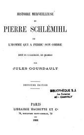 Histoire merveilleuse de Pierre Schlémihl ou l'homme qui a perdu son ombre