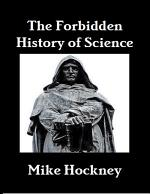 The Forbidden History of Science