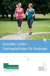 Gesundes Laufen - Trainingsleitfaden für Einsteiger