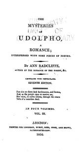 The Mysteries of Udolpho: A Romance; Interspersed with Some Pieces of Poetry, Volume 3