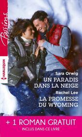 Un paradis dans la neige - La promesse du Wyoming - Le souffle du scandale: (promotion)