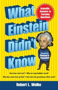 What Einstein Didn t Know