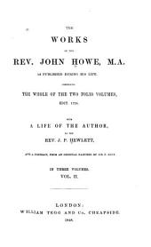 The Works of John Howe: As Published During His Life, Volume 2