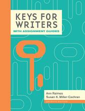 Keys for Writers with Assignment Guides, Spiral bound Version: Edition 7