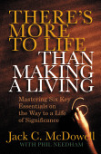 There S More To Life Than Making A Living