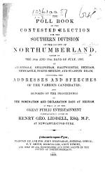 The Poll Book of the Contested Election for the Southern Division of ... Northumberland ... July, 1852, Etc