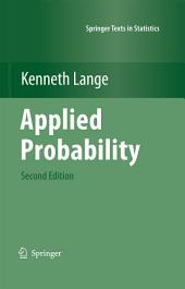Applied Probability: Edition 2