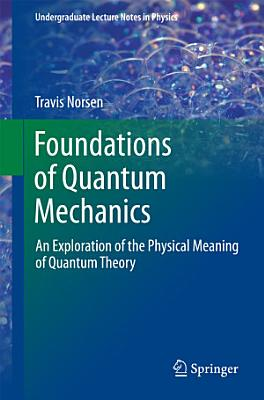 Foundations of Quantum Mechanics PDF