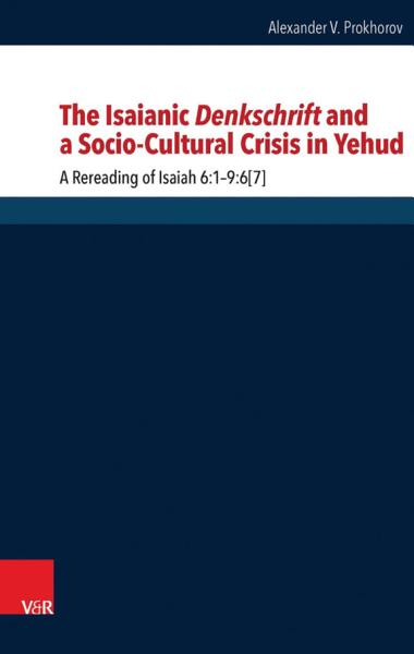 The Isaianic Denkschrift and a Socio-Cultural Crisis in Yehud