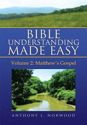 Bible Understanding Made Easy  Vol 2  PDF