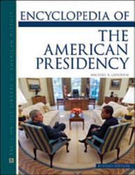 Encyclopedia Of The American Presidency Book PDF