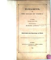 Elizabeth; Or, The Exiles of Siberia: A Tale, Founded Upon Facts