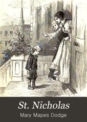 St. Nicholas: A Monthly Magazine for Boys and Girls, Volume 2, Part 1