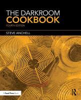 The Darkroom Cookbook PDF
