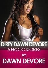 Dirty Dawn Devore