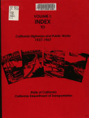 Index to California Highways and Public Works  1937 1967 PDF