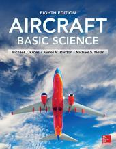 Aircraft Basic Science, Eighth Edition: Edition 8