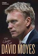 David Moyes: The Chosen One