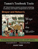 Strayer s Ways of the World  3rd Edition Student Workbook for AP  World History