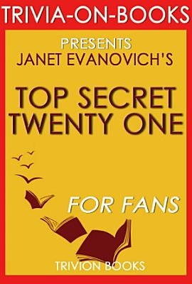 Top Secret Twenty One  A Novel by Janet Evanovich  Trivia On Books