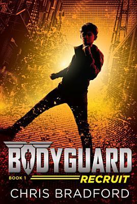 Bodyguard  Recruit  Book 1