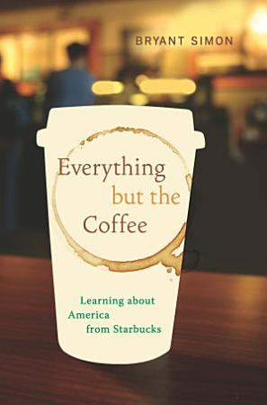 Everything But the Coffee PDF