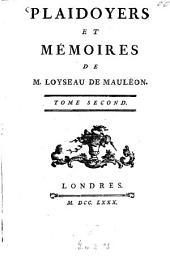 Plaidoyers et mémoires de Loyseau de Mauléon: Volume2