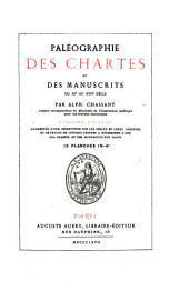 Paléographie des chartes et des manuscrits....