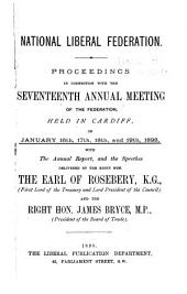 Proceedings in Connection with the Annual Meeting of the National Liberal Federation with the Annual Report