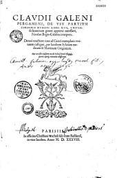 Claudii Galeni Pergameni, De vsu partium corporis humani libri XVII, vniuerso hominum generi apprime necessarii, Nicolao Regio Calabro interprete