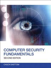 Computer Security Fundamentals: Edition 2