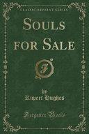 Souls for Sale  Classic Reprint  PDF