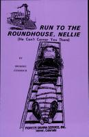 Run to the Roundhouse  Nellie  He can t corner you there  PDF