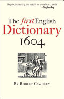 The First English Dictionary, 1604