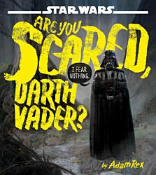 Star Wars Are You Scared Darth Vader  PDF
