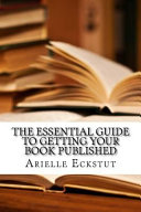 The Essential Guide to Getting Your Book Published PDF