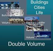 Buildings Cities Life: An Autobiography in Architecture, Volume 2
