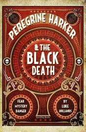Peregrine Harker   The Black Death