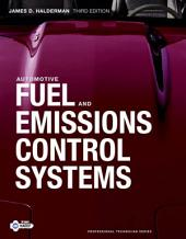 Automotive Fuel and Emissions Control Systems: Edition 3