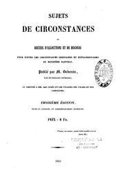 Sujets de circonstances ou recueil d'allocutions et de discours pour toutes les circonstances ordinaires et extraordinaires du ministère pastoral publié par l'abbé A. Stévenin