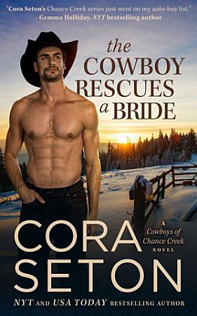 The Cowboy Rescues a Bride PDF